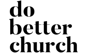 Do better church.png